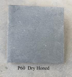 p60 Dry Honed